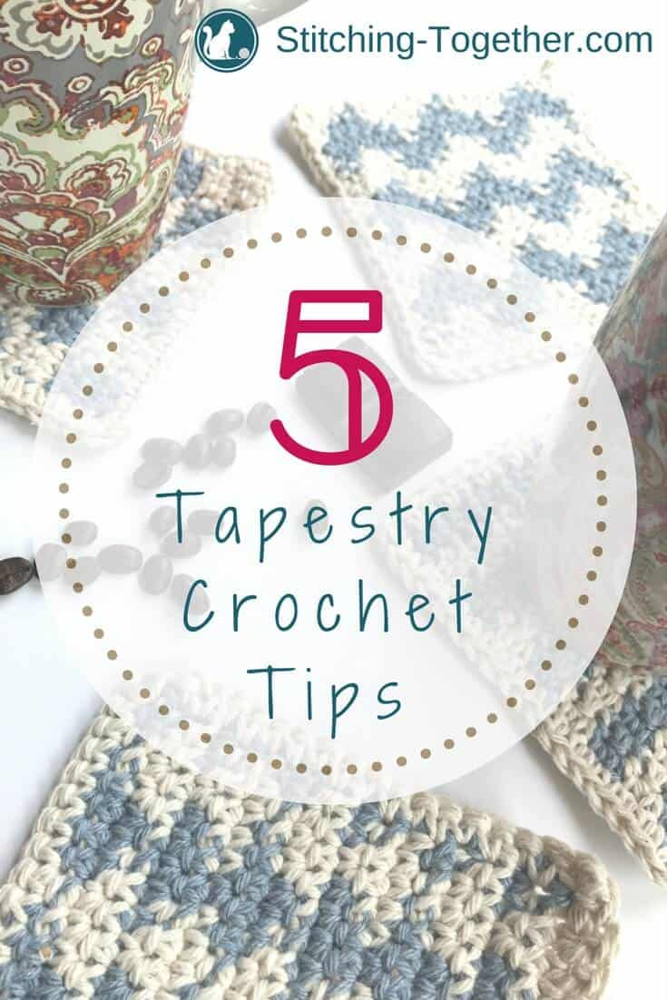 Are you ready to tackle a tapestry crochet project? You can start your project with confidence using these 5 tapestry crochet tips. #tapestrycrochet #mosaiccrochet #hardcrochet