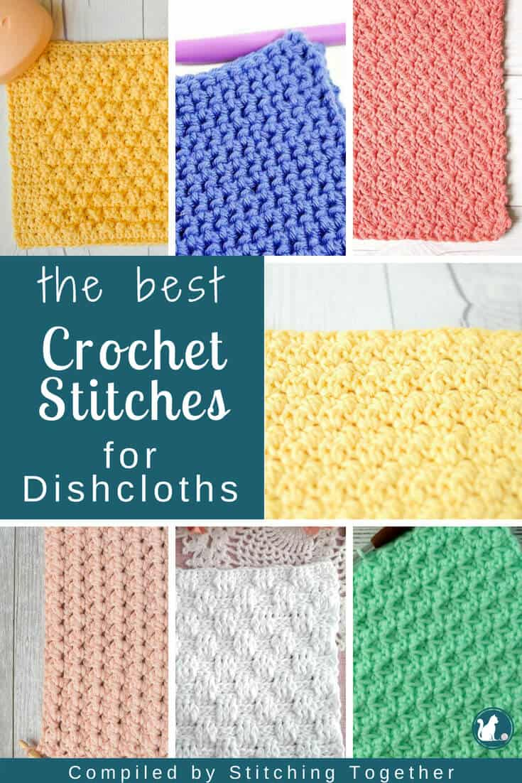 the best crochet stitches for dishcloths