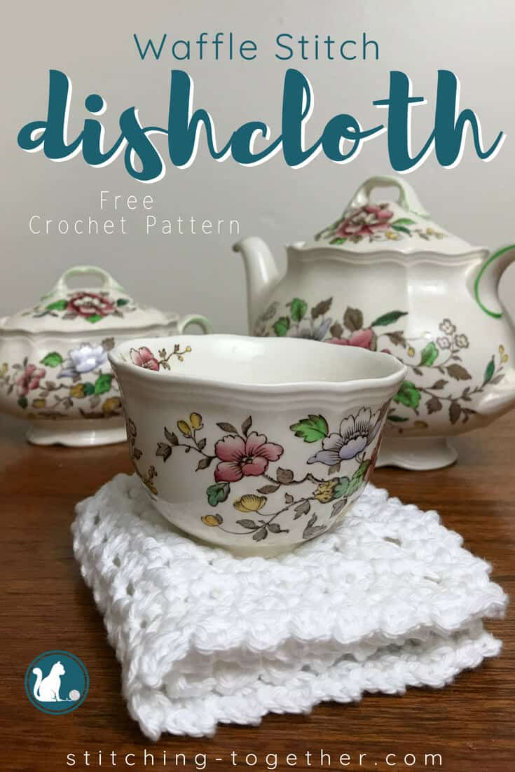 waffle stitch dishcloth with tea set and text overlay reading waffle stitch dishcloth free crochet pattern