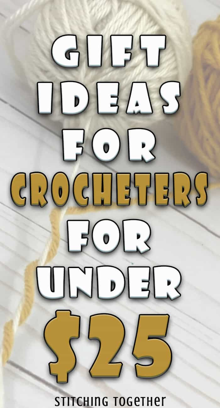 image of yarn with text overlay saying gift ideas for crocheters for under $25