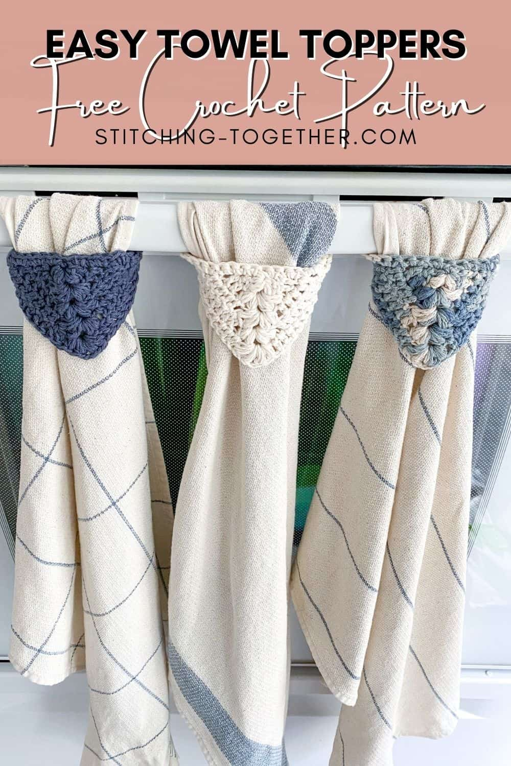 pin image of 3 hanging kitchen towels with crochet toppers
