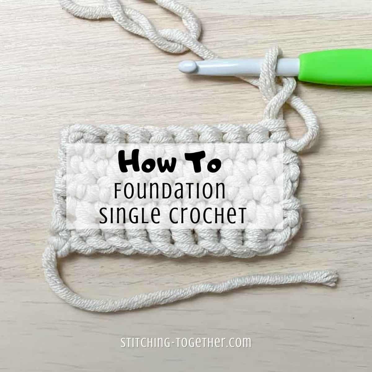 crochet swatch with wording for how to fsc
