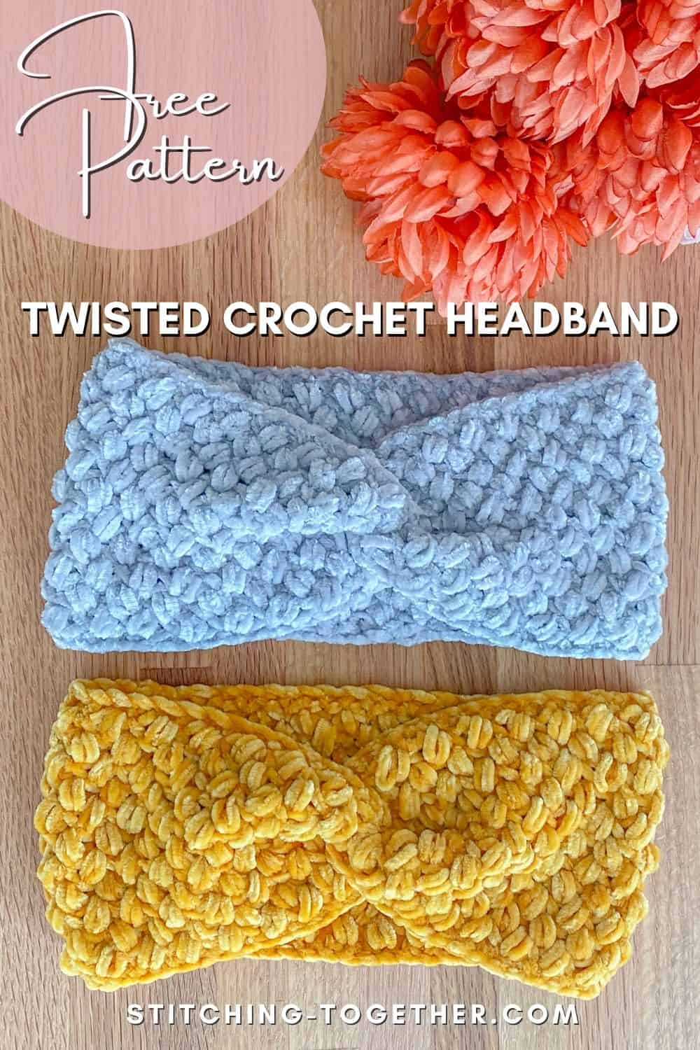 pin image with text and two twisted bean stitch headbands and flowers on background
