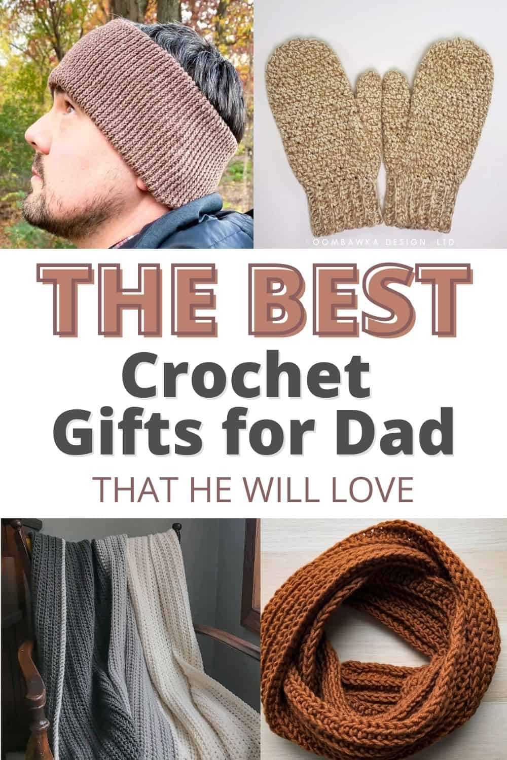 collage image with text reading the best crochet gifts for dad that he will love