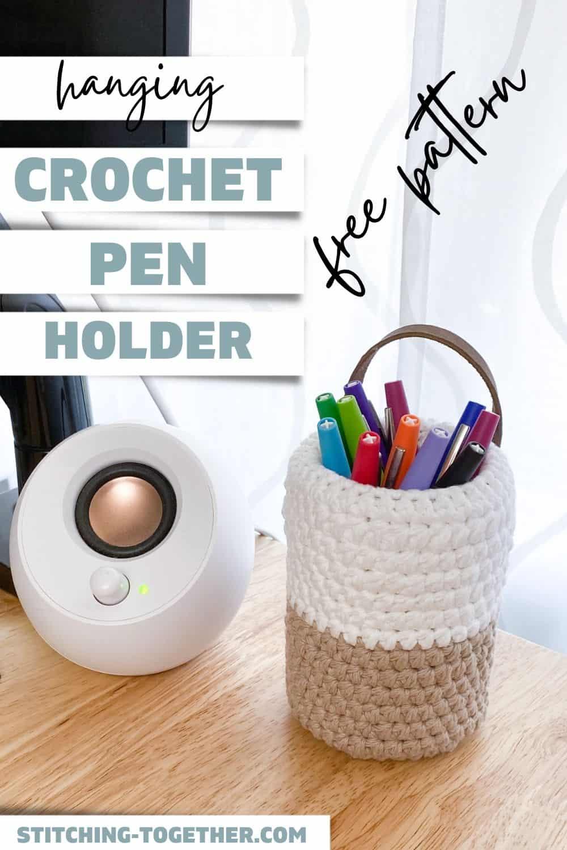 pin image for a pen holder crochet pattern