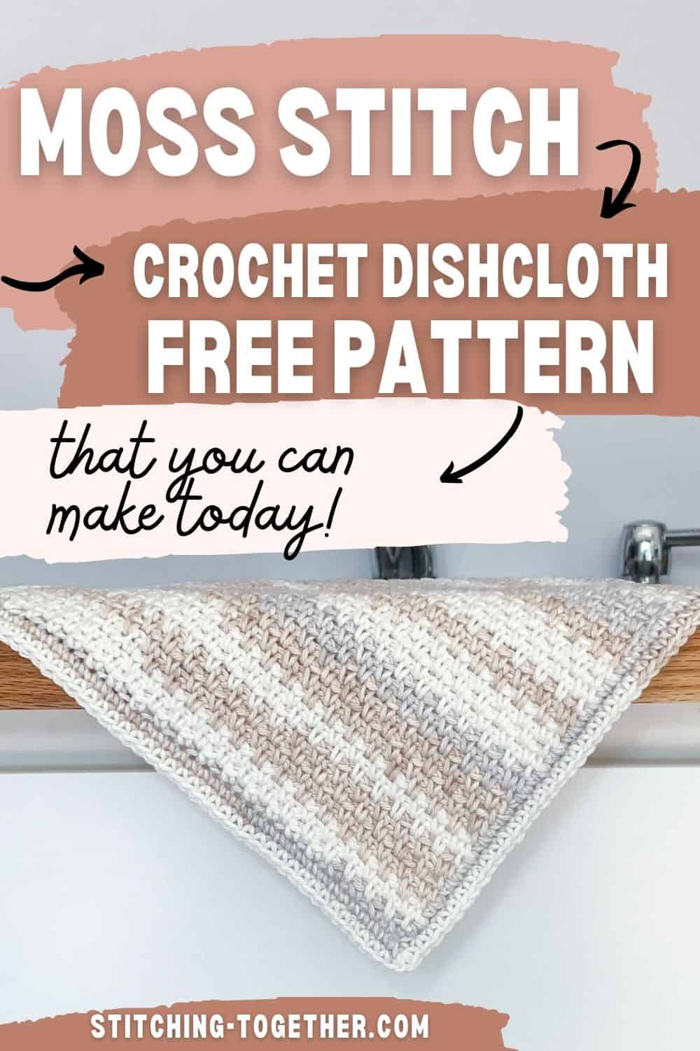 striped crochet washcloth hanging over the side of a counter pin image with text: moss stitch crochet dishcloth free pattern that you can make today