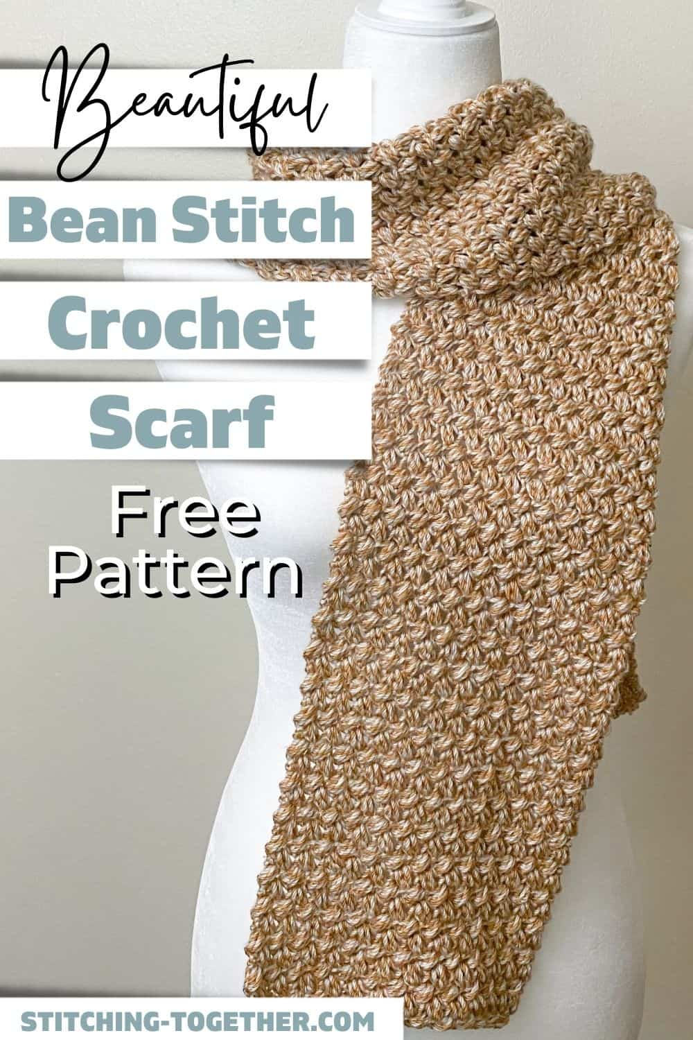 pin image of beautiful bean stitch crochet scarf free pattern with scarf displayed on a mannequin